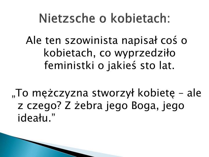 Nietzsche o kobietach: