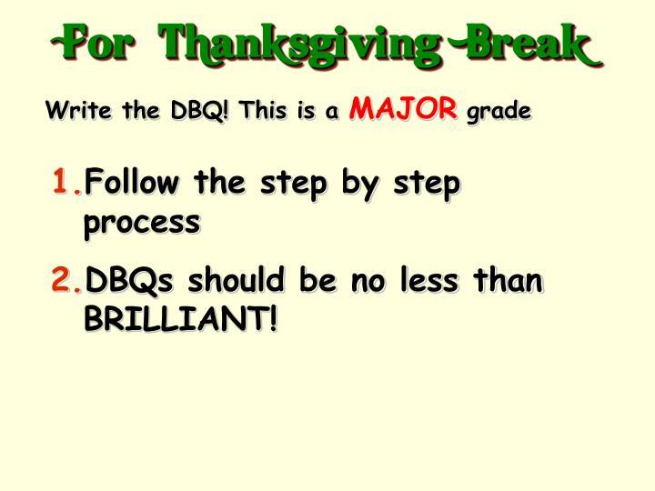 For  Thanksgiving  Break