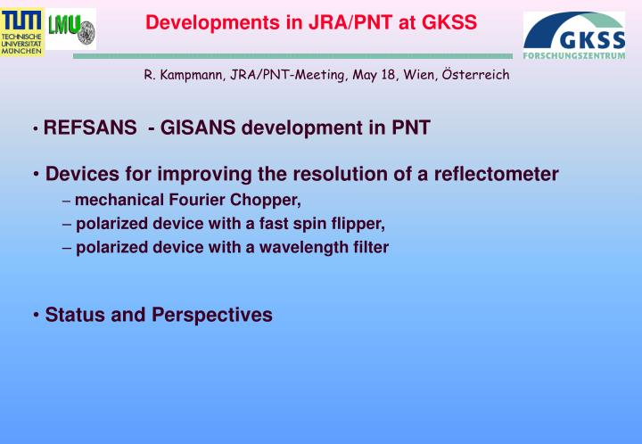 Developments in jra pnt at gkss