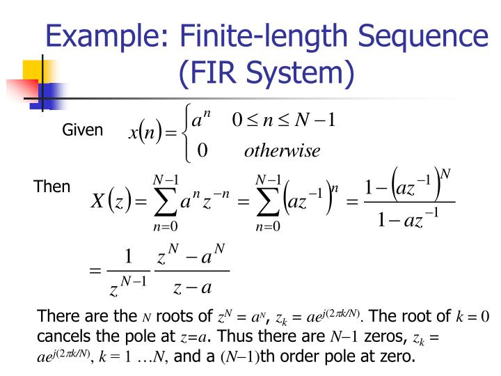 Example: Finite-length Sequence (FIR System)