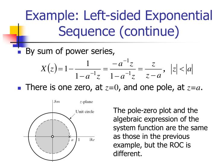 Example: Left-sided Exponential Sequence (continue)