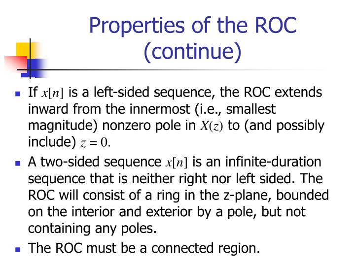 Properties of the ROC (continue)
