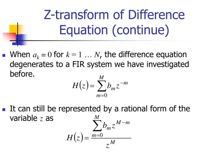 Z-transform of Difference Equation (continue)