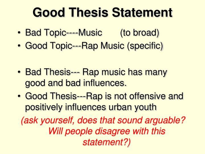 Good Thesis Statement