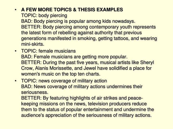 A FEW MORE TOPICS & THESIS EXAMPLES