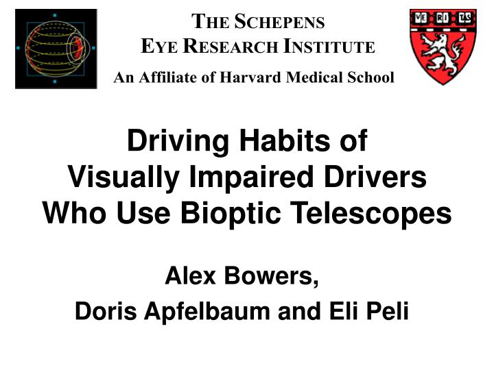 driving habits of visually impaired drivers who use bioptic telescopes n.