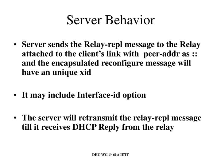 Server Behavior