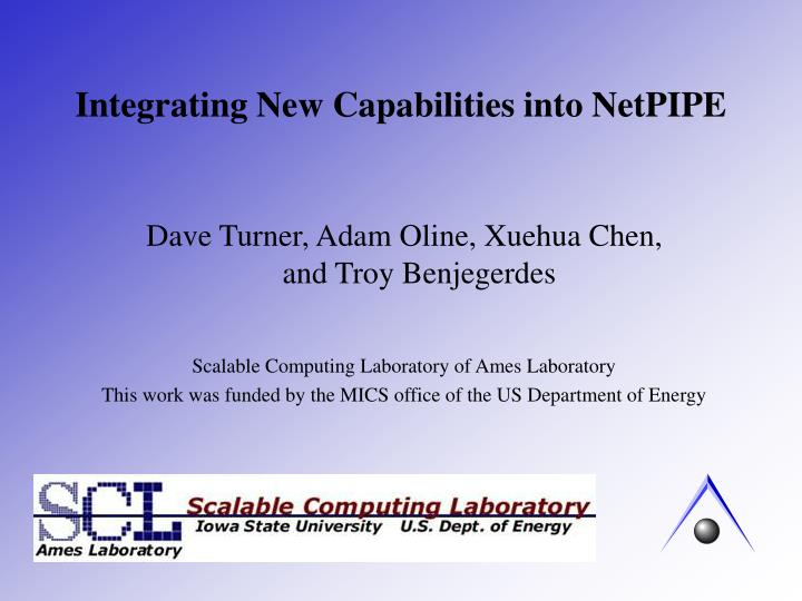 integrating new capabilities into netpipe n.