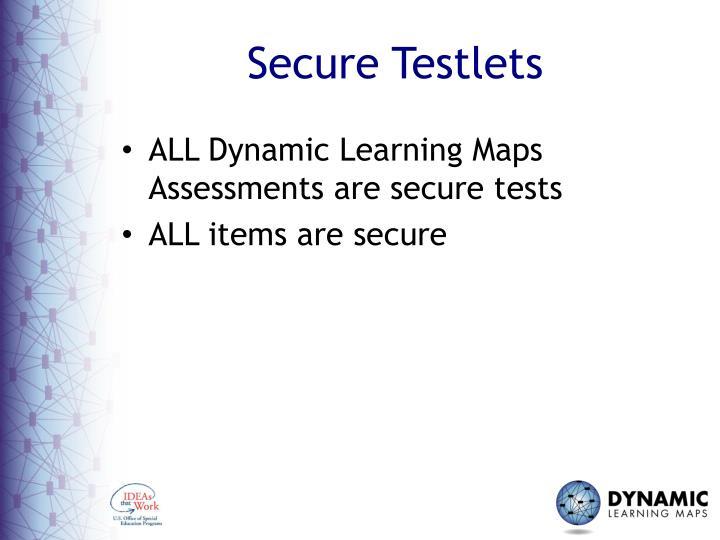 Secure testlets