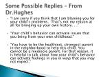 some possible replies from dr hughes