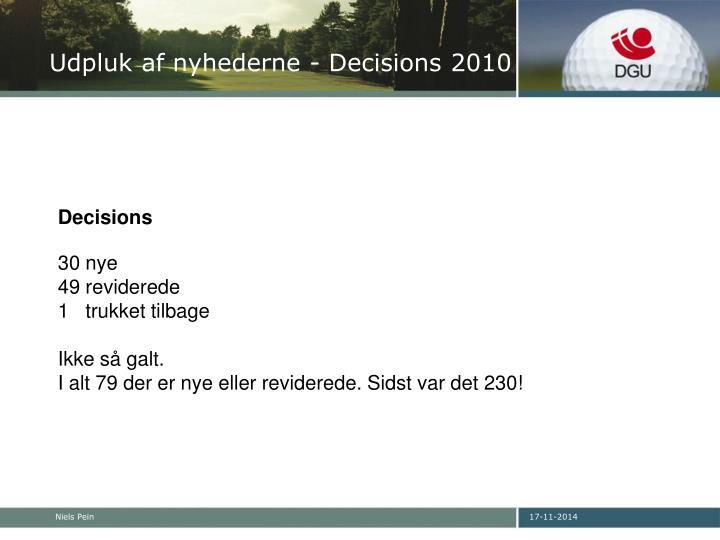 Udpluk af nyhederne - Decisions 2010