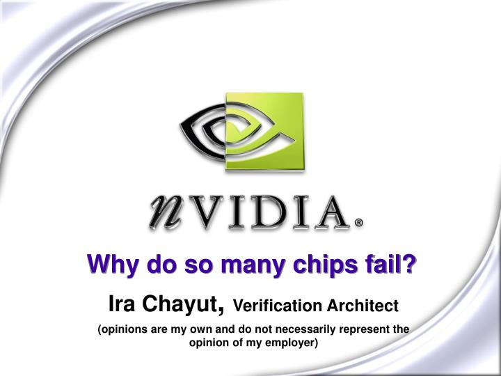 Why do so many chips fail