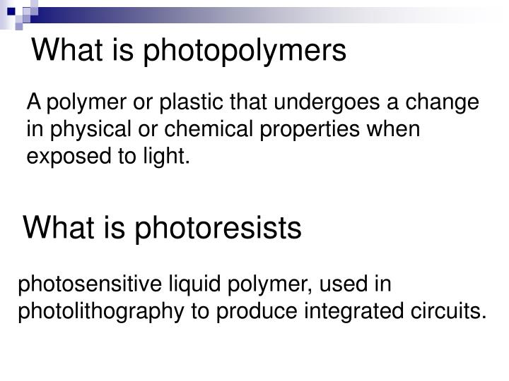 What is photopolymers