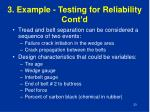 3 example testing for reliability cont d1