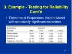 3 example testing for reliability cont d7