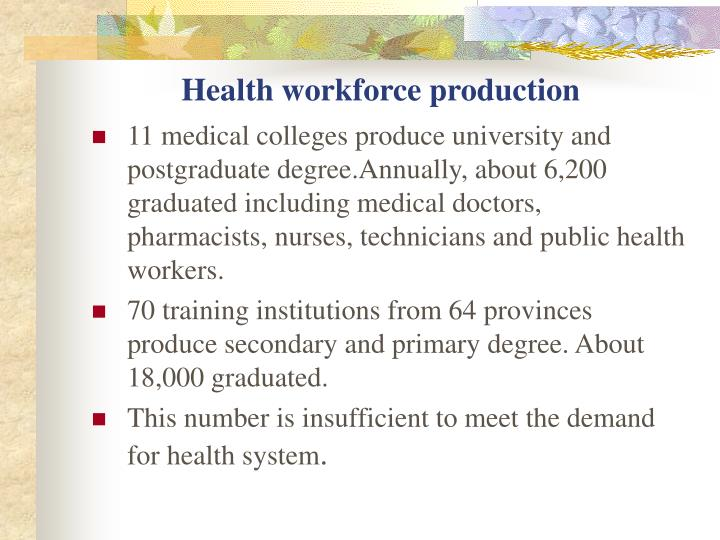 Health workforce production