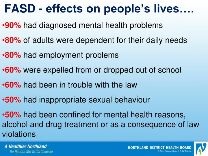 FASD - effects on people's lives….
