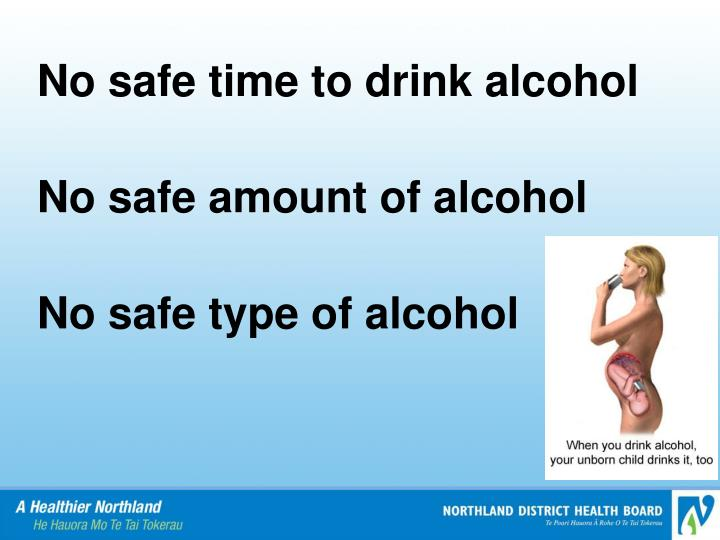 No safe time to drink alcohol