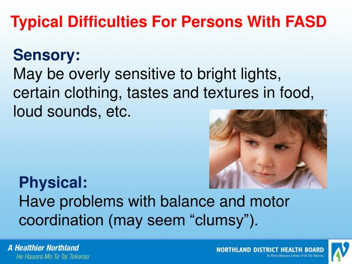 Typical Difficulties For Persons With FASD