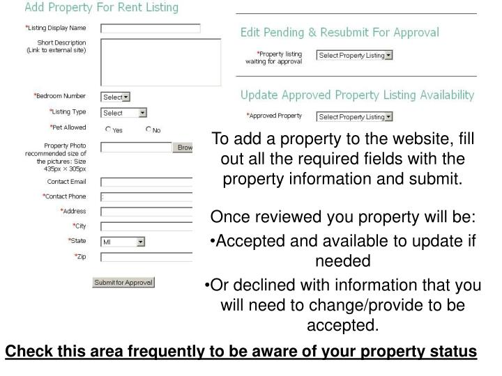 To add a property to the website, fill out all the required fields with the property information and submit.