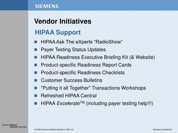 Vendor Initiatives