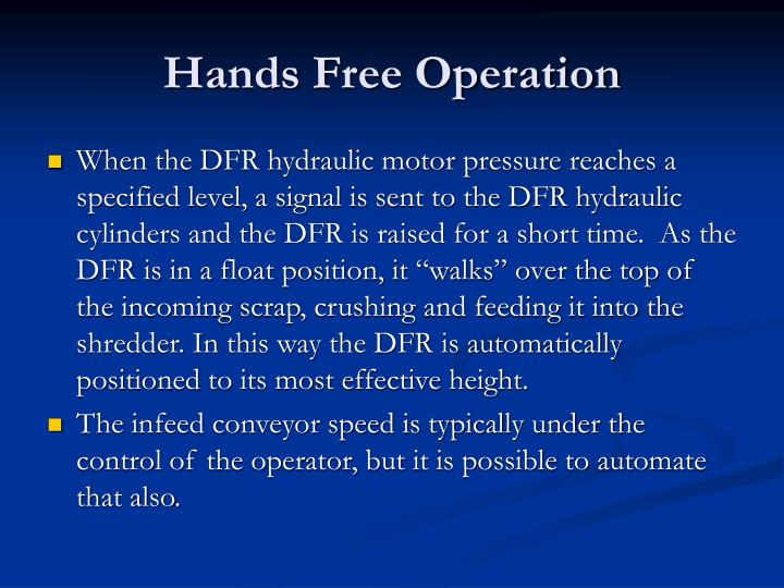Hands Free Operation