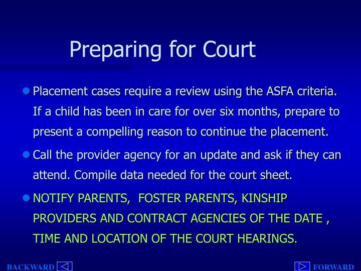 Preparing for Court