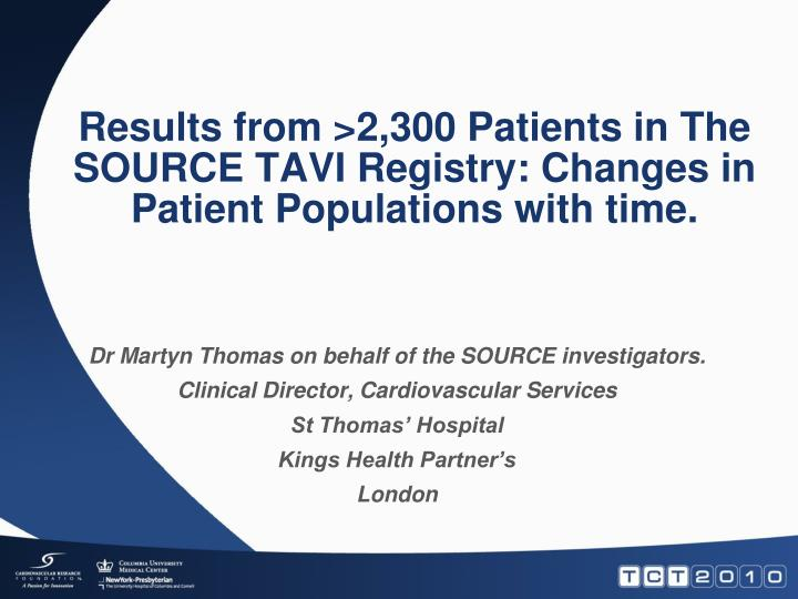 results from 2 300 patients in the source tavi registry changes in patient populations with time