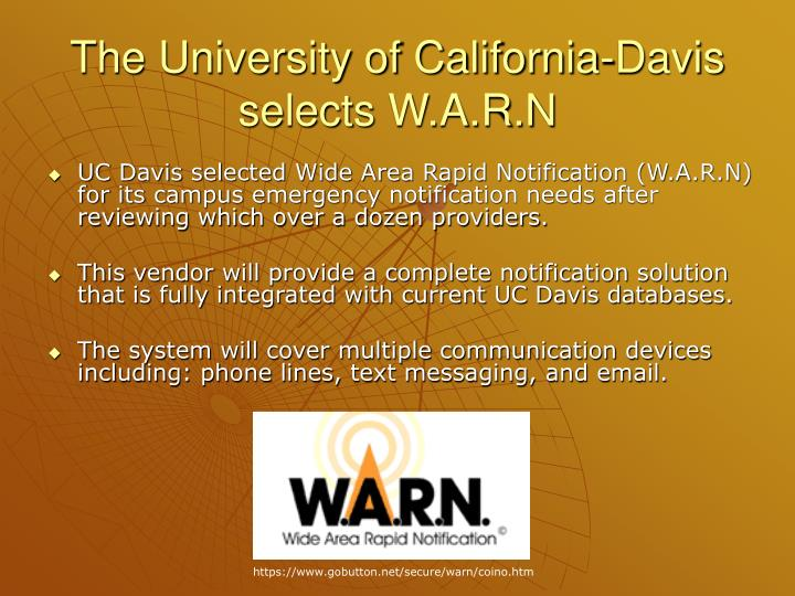 The University of California-Davis selects W.A.R.N