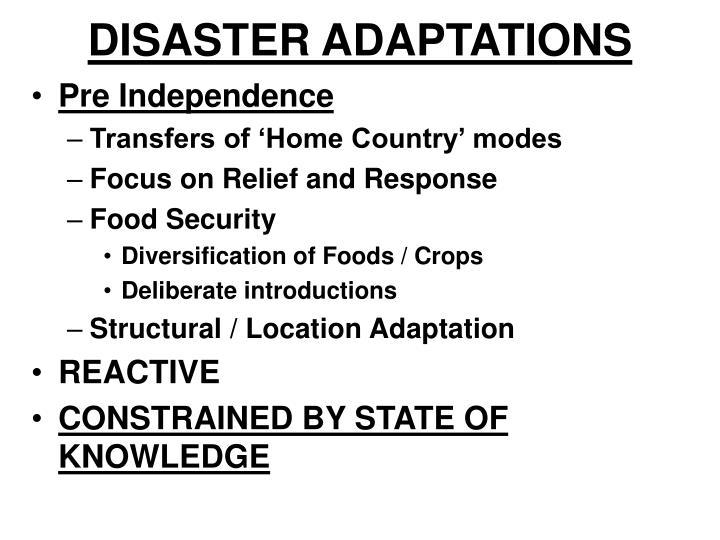 DISASTER ADAPTATIONS