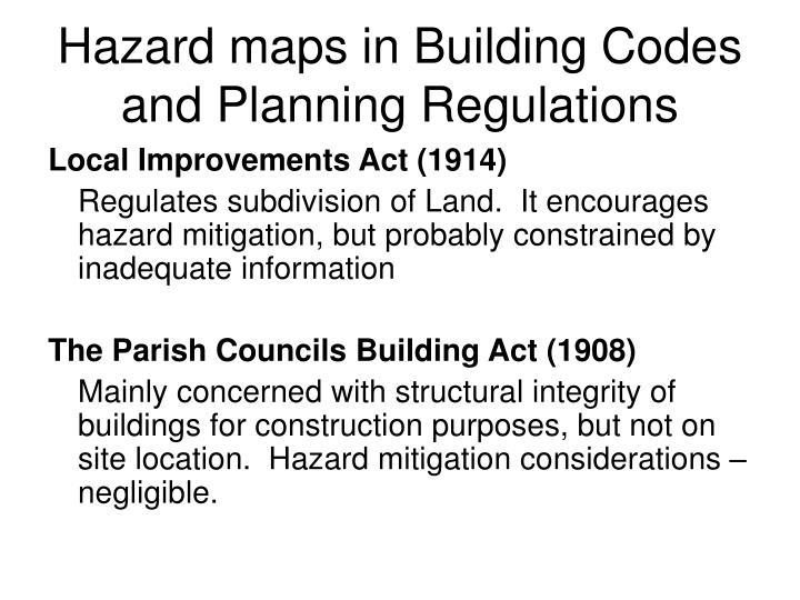 Hazard maps in Building Codes and Planning Regulations