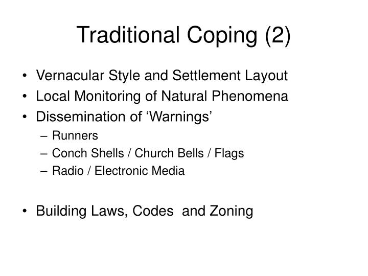 Traditional Coping (2)