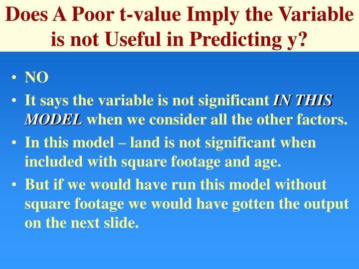 Does A Poor t-value Imply the Variable is not Useful in Predicting y?