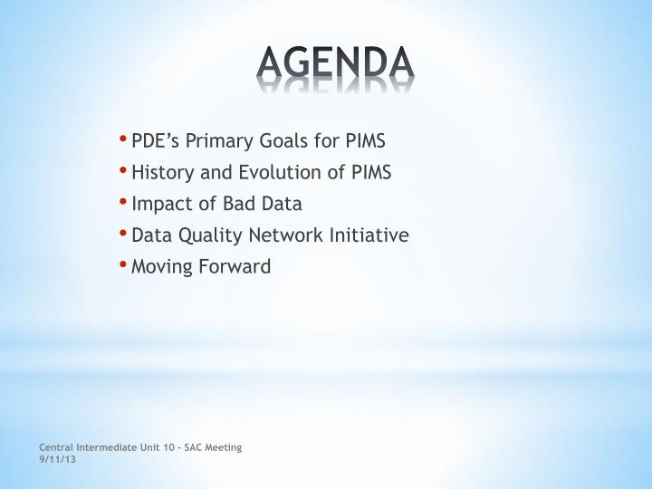 PDE's Primary Goals for PIMS