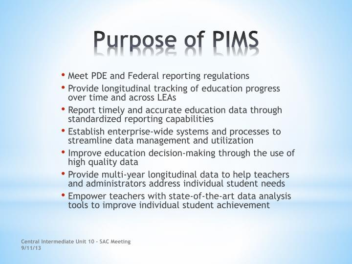 Purpose of pims