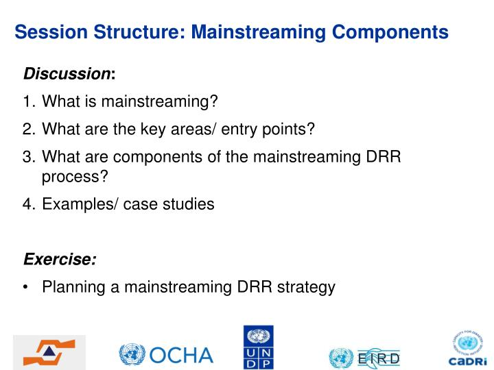 Session structure mainstreaming components