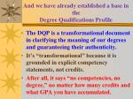 and we have already established a base in the degree qualifications profile