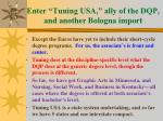 enter tuning usa ally of the dqp and another bologna import