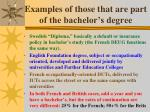 examples of those that are part of the bachelor s degree