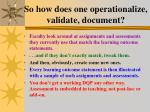 so how does one operationalize validate document