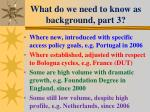 what do we need to know as background part 3