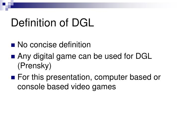 Definition of DGL