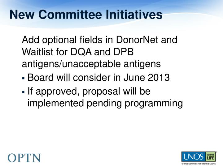 New committee initiatives