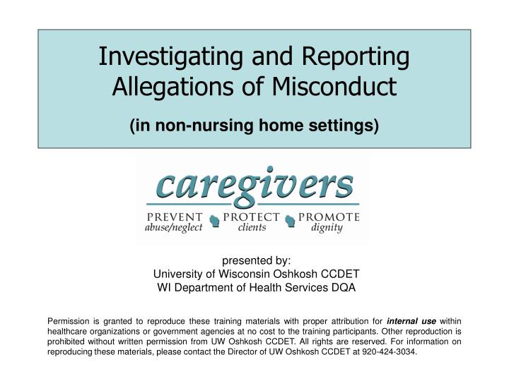 investigating and reporting allegations of misconduct in non nursing home settings n.