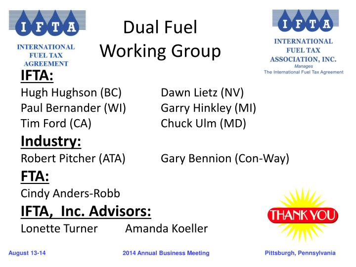 Dual fuel working group