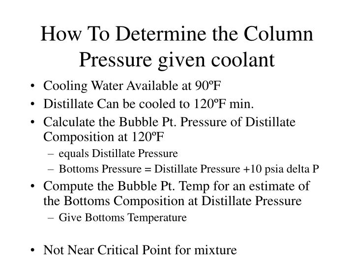 How To Determine the Column Pressure given coolant