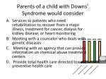 parents of a child with downs syndrome would consider