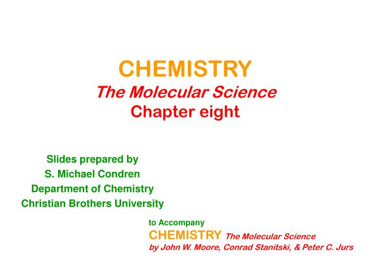 chemistry the molecular science chapter eight n.