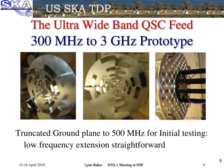 The Ultra Wide Band QSC Feed