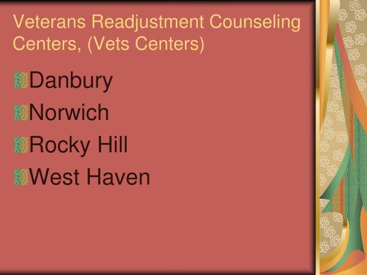 Veterans Readjustment Counseling Centers, (Vets Centers)